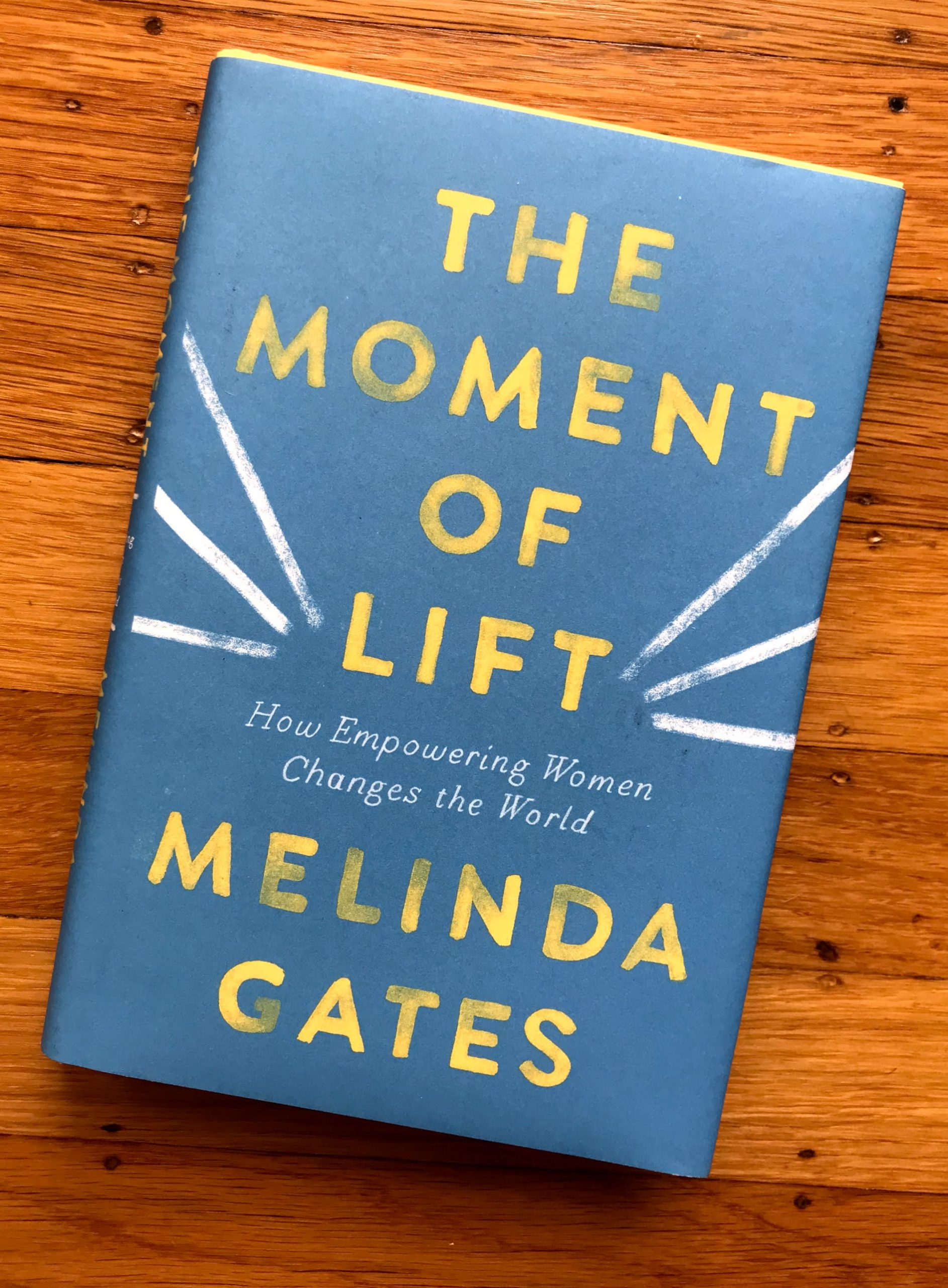 Cover of The Moment of Lift by Melinda Gates