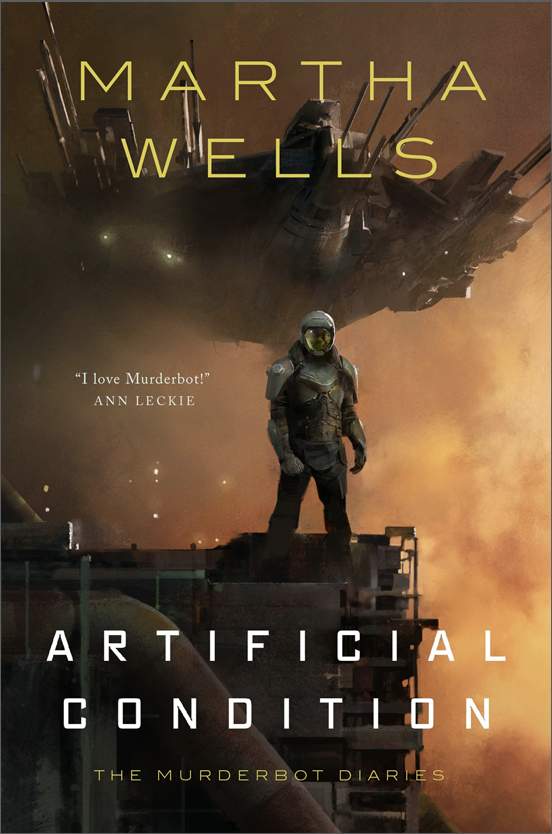 Cover of Artificial Condition by Martha Wells